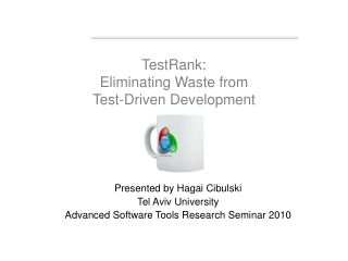 TestRank: Eliminating Waste from Test-Driven Development