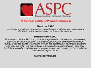 The American Society for Preventive Cardiology About the ASPC