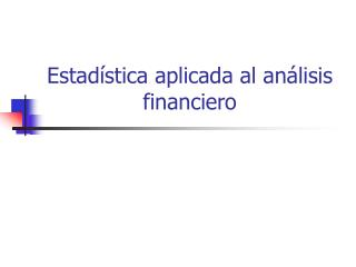 Estad stica aplicada al an lisis financiero