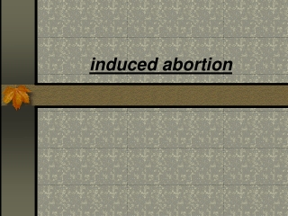 induced abortion