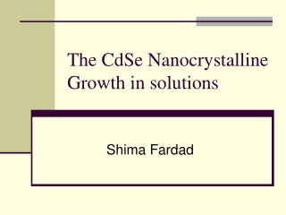 The CdSe Nanocrystalline Growth in solutions