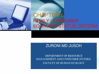 CHAPTER 5 FAMILY/CONSUMER ECONOMIC STATUSCRITERIA