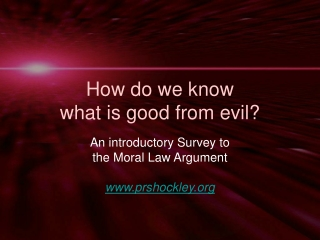 How do we know  what is good from evil?