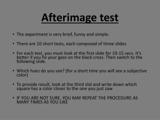 Afterimage test