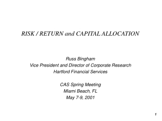 RISK / RETURN and CAPITAL ALLOCATION