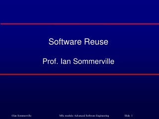 Software Reuse Prof. Ian Sommerville
