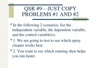 QSR #9—JUST COPY PROBLEMS #1 AND #2