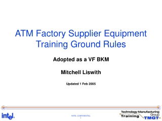 ATM Factory Supplier Equipment Training Ground Rules