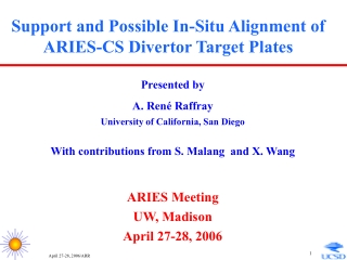 Support and Possible In-Situ Alignment of ARIES-CS Divertor Target Plates