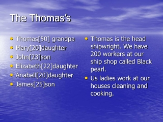 The Thomas's
