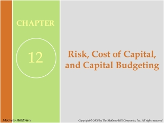 Risk, Cost of Capital, and Capital Budgeting