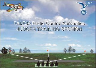 FAI/F3A Radio Control Aerobatics JUDGES TRAINING SESSION