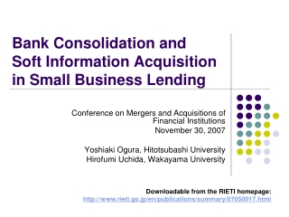 Bank Consolidation and  Soft Information Acquisition  in Small Business Lending