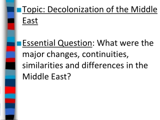 Topic: Decolonization of the Middle East