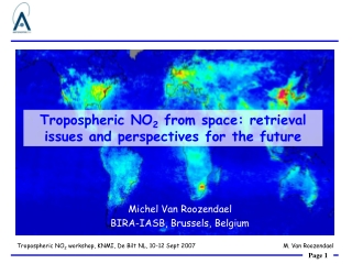 Tropospheric NO 2  from space: retrieval issues and perspectives for the future