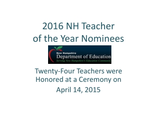 2016 NH Teacher  of the Year Nominees