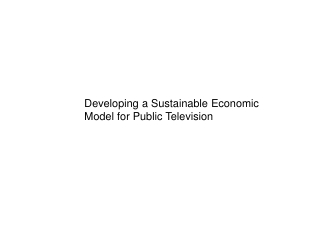 Developing a Sustainable Economic Model for Public Television