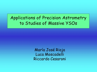 Applications  of Precision Astrometry   to Studies of Massive YSOs