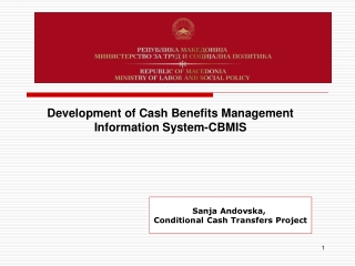 Development of Cash Benefits Management Information System-CBMIS