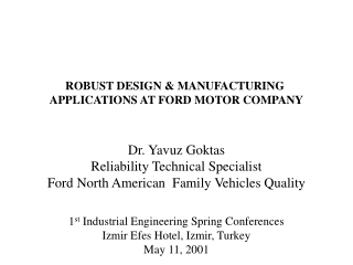 ROBUST DESIGN & MANUFACTURING  APPLICATIONS AT FORD MOTOR COMPANY