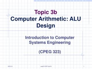 Topic 3b  Computer Arithmetic: ALU Design