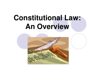 Constitutional Law: An Overview