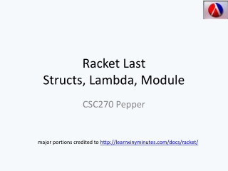 Racket Last  Structs, Lambda, Module