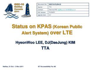 Status on KPAS (Korean Public Alert System) over LTE