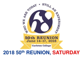 2018 50 th  REUNION,  SATURDAY