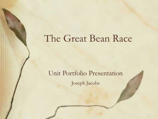 The Great Bean Race
