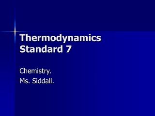 Thermodynamics Standard 7