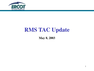 RMS TAC Update