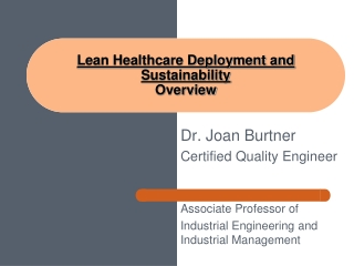 Lean Healthcare Deployment and Sustainability  Overview