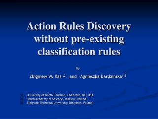 Action Rules Discovery without pre-existing classification rules