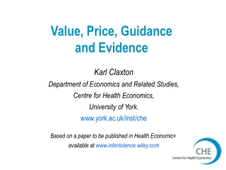 Value, Price, Guidance  and Evidence
