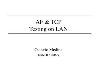 AF & TCP Testing on LAN