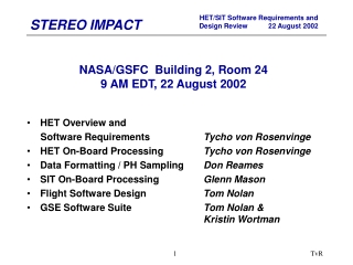NASA/GSFC  Building 2, Room 24 9 AM EDT, 22 August 2002