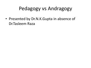 Pedagogy vs Andragogy
