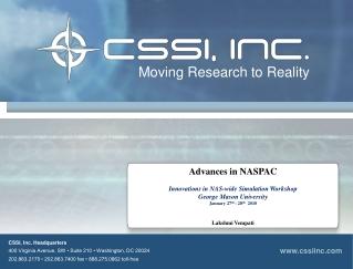 CSSI, Inc. Headquarters 400 Virginia Avenue, SW • Suite 210 • Washington, DC 20024