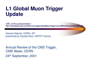 Hannes Sakulin, CERN / EP presented by Claudia Wulz, HEPHY Vienna