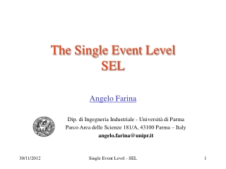 The Single Event Level  SEL