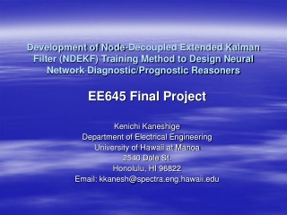 EE645 Final Project Kenichi Kaneshige Department of Electrical Engineering