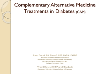 Complementary Alternative Medicine Treatments in Diabetes  (CAM)