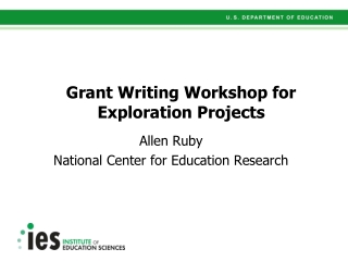Grant Writing Workshop for Exploration Projects
