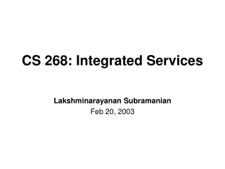 CS 268: Integrated Services
