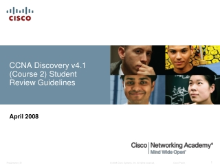 CCNA Discovery v4.1 (Course 2) Student Review Guidelines