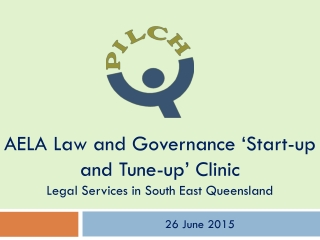 AELA Law and Governance 'Start-up and Tune-up' Clinic Legal Services in South East Queensland
