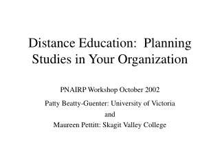 Distance Education:  Planning Studies in Your Organization