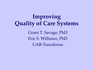 Improving Quality of Care Systems