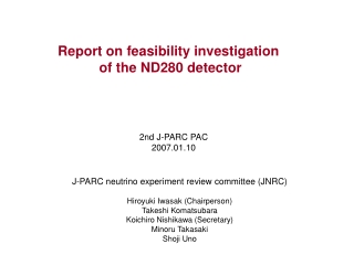 Report on feasibility investigation  of the ND280 detector